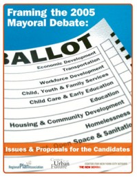 Framing the 2005 Mayoral Debate: Issues & Proposals for the Candidates